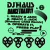DJ Haus - Ready 2 Jack (Shadow Child Remix) - UTTU Dance Trax Vol.11