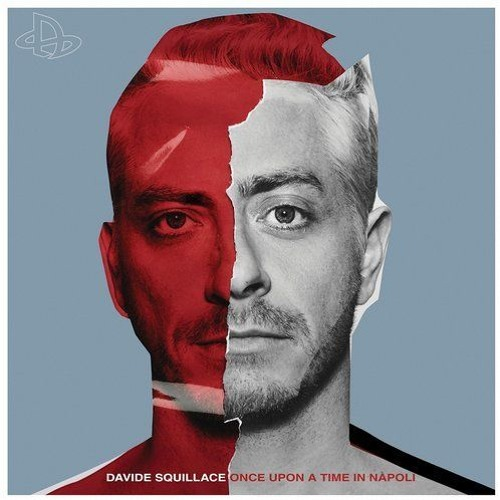Davide Squillace - Once Upon A Time In Napoli (Album Mini-Mix)