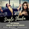 Single vs Shada- Dj Frank