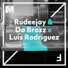 Rudeejay & Da Brozz X Luis Rodriguez - Children