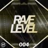 Assix - Rave Level #004 2018-03-20 Artwork