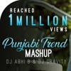 Punjabi Trend | Mashup | 2018 | DJ Abhi B | DJ Gravity Latest New Mashup Songs 2018