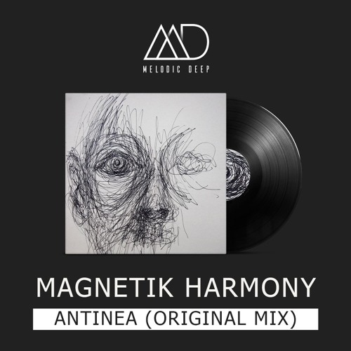 Magnetik Harmony - Antinea (Original Mix) [Free Download]