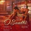 O Saathi - Atif Aslaam (Baaghi 2)