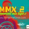 MMX2 MOVEMENT MIXTAPE