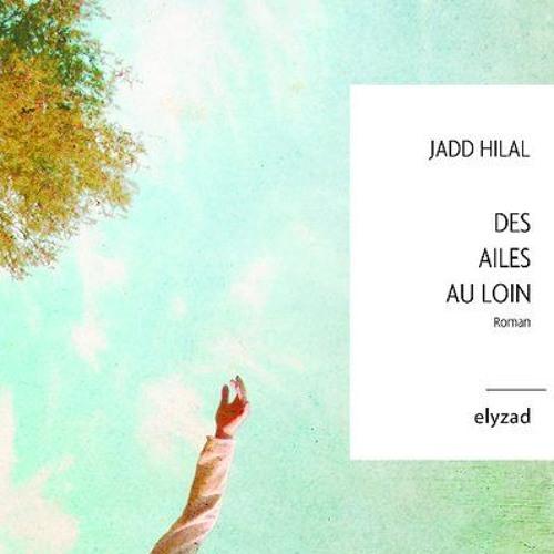 """[Jadd Hilal] en ITV pour """"Des ailes au loin"""" dans #CommentTeDire"""