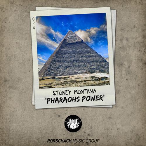 Stoney Montana - Pharaohs Power