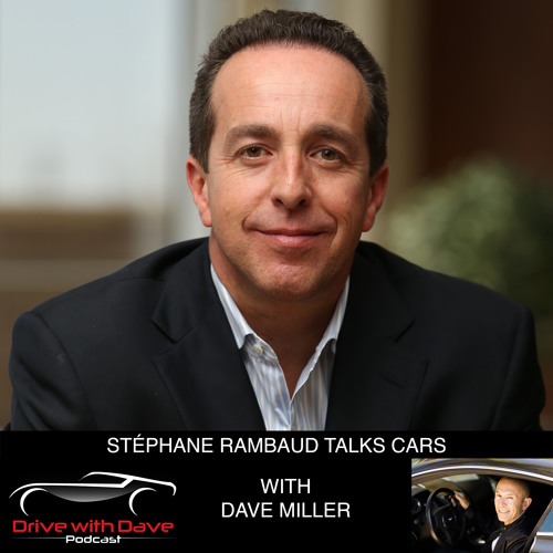 14 Stephane Rambaud - Drive With Dave Podcast