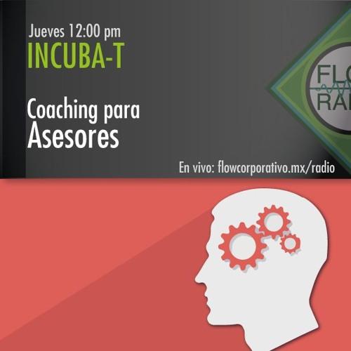 IncubaT 052 - Coaching para Asesores