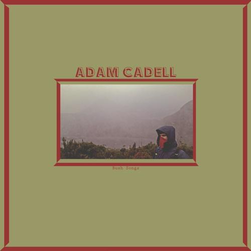 "Adam Cadell ""The Ladys Of Brisbane"""