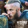 Kashmyr - King Ragnar (Vikings Tribute)