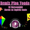 PIPA VOADA REMIX BY DJ MAYCONNIGHT/MARCIO DO ESPÍRITO SANTO Portada del disco