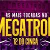 AS MAIS TOCADAS MEGATRON  12 DO CINGA   MC Kitinho, MC Denny, MC MM e MC Novin Portada del disco