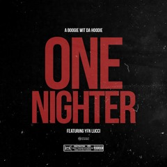 One Nighter Feat. YFN Lucci