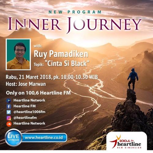 Inner Journey | Cinta Si Black (21 Maret 2018)