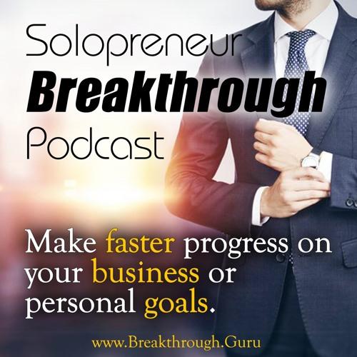 Solopreneur Breakthrough Podcast