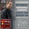 Episode #110 - Pastor Fernando Cabrera