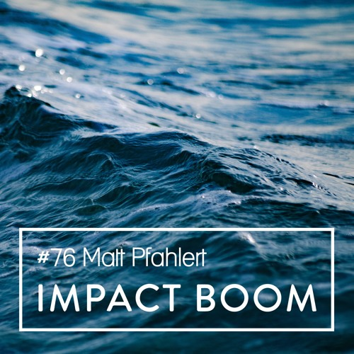 Episode 76 (2018) Matt Pfahlert On The Best Approach For Organisations To Create Sustainable Change