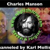 Charles Manson Channeled By Karl Mollison 13Feb2018