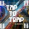 tap to trap vol.2
