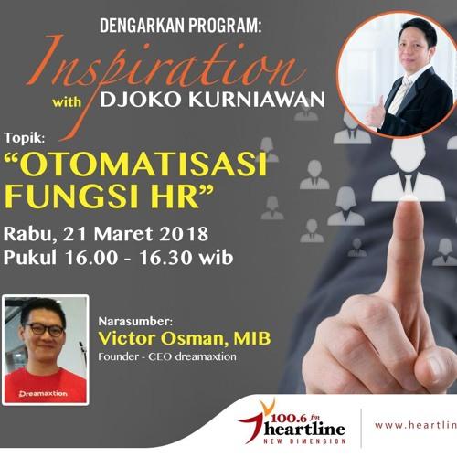 Otomatisasi Fungsi HR - Inspiration with Djoko Kurniawan (21 Maret 2018)