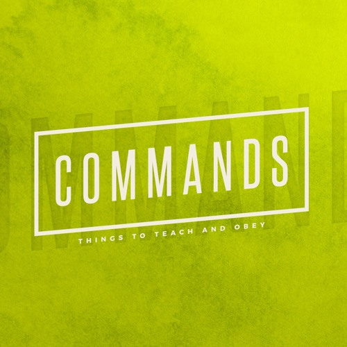 18.3.18AM - Nick Serb - Commands - Repent And Believe