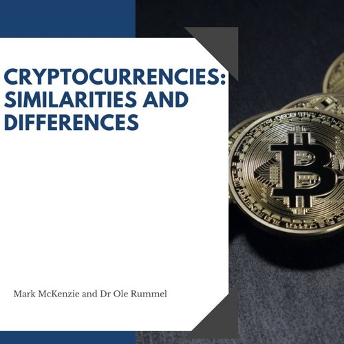 Cryptocurrencies: Similarities and Differences