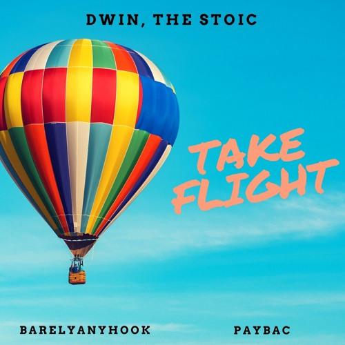 Take Flight (ft. BarelyAnyHook & Paybac)