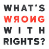 We want things, not rights to things: Why rights discourse fails to deliver justice.