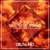 Deltiimo v George Rigby v Naif - Hold On It's Its A Beautiful World  (Audio Trip Mix)