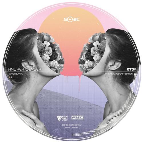 Andrea Wenger - Switzerland / Sonic Label Podcast 073
