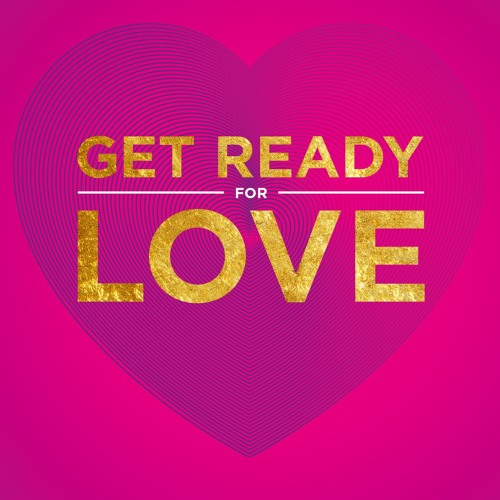 Our Get Ready for Love Journies (by members of the Love Zone)