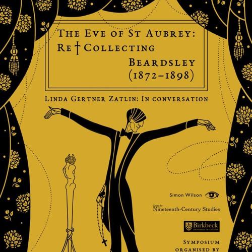 Recollecting Beardsley: Kate Hext, Aubrey Beardsley in the Swinging '60s