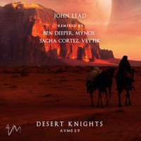 AVM039: John Lead - Desert Knights (Original Mix)