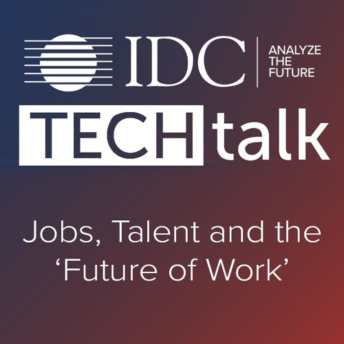 Episode #18 - Jobs, Talent and the 'Future of Work'