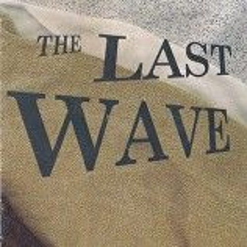 THE LAST WAVE (The Other Side) A musical for young people. Songs performed by the 1998 Cast.