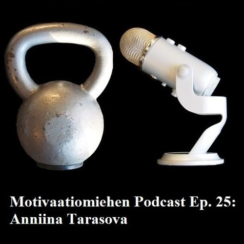 Ep. 25: Anniina Tarasova