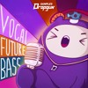 Vocal Future Bass (Sample Pack)