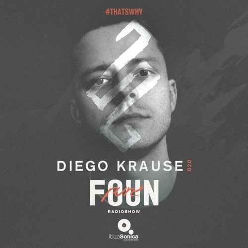 PURE FOUN 020 - DIEGO KRAUSE · Ibiza Sonica Radio