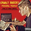 Charly Brecky - Personal Profile (Prod. By Charly Brecky)