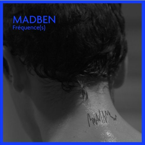 Madben - Fréquence(s) LP (Snippets)