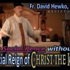 """Fr. Hewko """"They Have the Buildings We Have the Faith"""""""