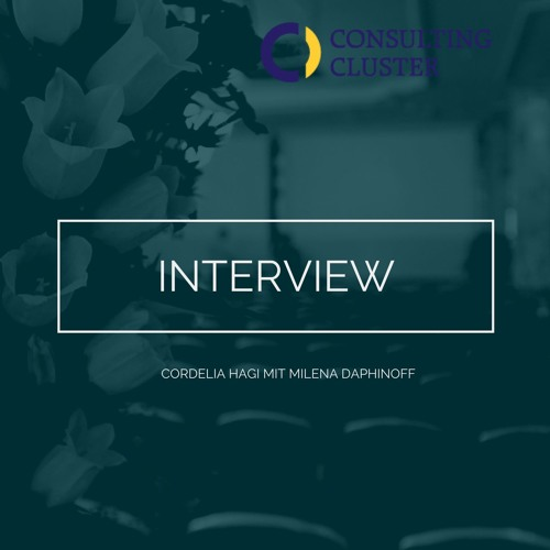 Interview Milena Daphinoff, Präsidentin Consulting Cluster