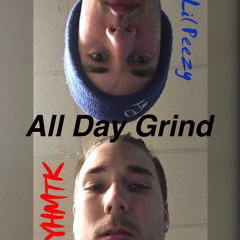 ALL DAY GRIND (feat. YHMTK)