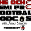 The Ocho Semi Pro Podcast - Episode 1
