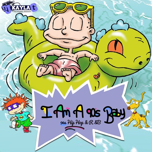 DJ Kayla G - I AM A 90's BABY (90's Hip-Hop & R&B Mix) #BIRTHDAYRELEASE