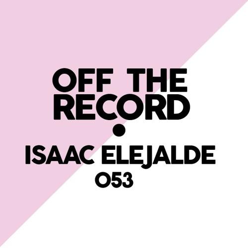 OTR Podcast 053: Isaac Elejalde