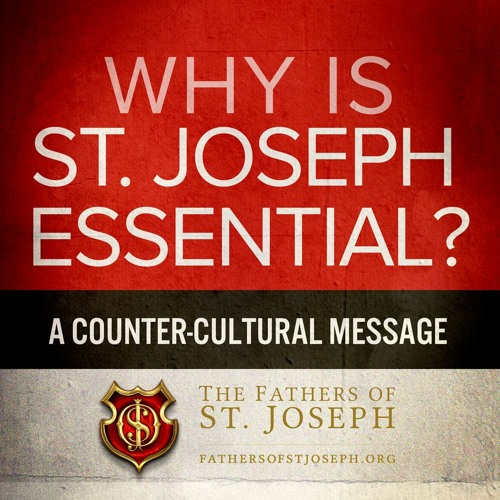 WHY IS ST JOSEPH ESSENTIAL