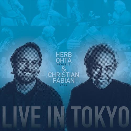 "Herb Ohta & Christian Fabian ""Live In Tokyo"""