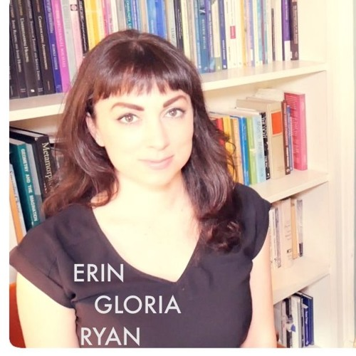 AEWCH 24: ERIN GLORIA RYAN or I'M LITERALLY TALKING ABOUT MY FEELINGS HERE